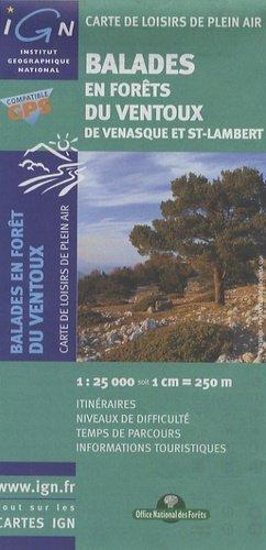 Balades en forêt du Ventoux de Venasque à St-Lambert - office national des forêts / ign - 9782758510826 -
