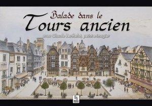 Balade dans le Tours ancien - alan sutton - 9782813808776 -
