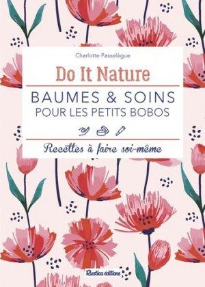 Baumes et soins pour les petits bobos - Rustica - 9782815315104 -