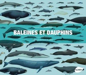 Baleines et dauphins Histoire naturelle et guide des espèces - ulmer - 9782841388516 -