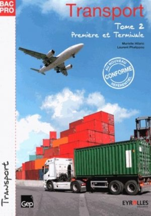 Bac Pro Transport - Tome 2 - gep - 9782844259189 -