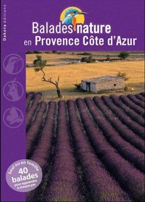 Balades nature en Provence Côte d'Azur - dakota - 9782846403337 -