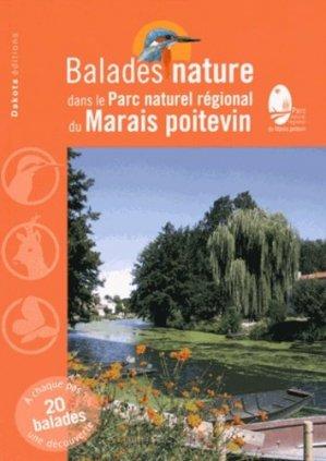 Balades nature dans le Parc naturel régional du Marais poitevin - dakota - 9782846404006 -