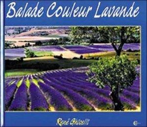 Balade Couleur Lavande - CLC Editions - 9782846590228 -