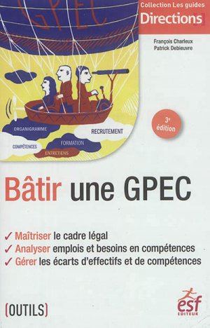 Bâtir une GPEC - esf editeur - 9782850862649 -