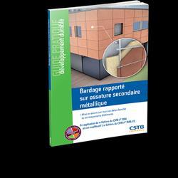 Bardage rapporté sur ossature secondaire métallique - cstb - 9782868916280 -