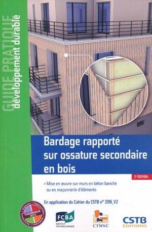 Bardage rapporté sur ossature secondaire en boisMise en oeuvre sur murs en béton banché ou en maçonnerie d'éléments - cstb  - 9782868916464 -