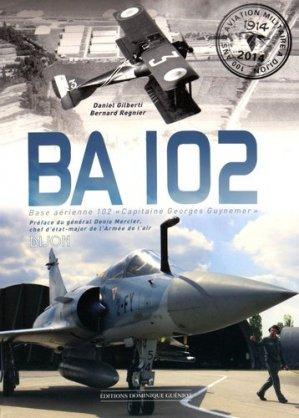 BA 102. Base aérienne 102