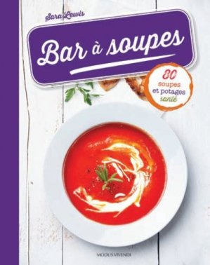 Bar à soupes - Modus Vivendi - 9782895239000 -