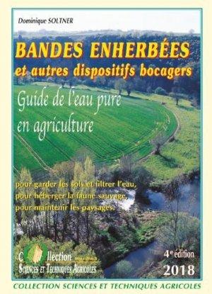 Bandes enherbées et autres dispositifs bocagers - sciences et techniques agricoles - 9782907710213 -