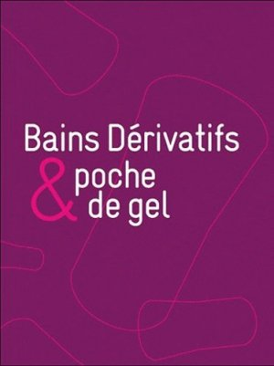Bains dérivatifs et poche de gel - Les Editions Demeter - 9782916548562 -