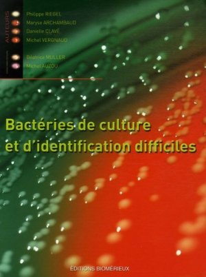 Bactéries de culture et d'identification difficiles - biomerieux - 9782951496392 -