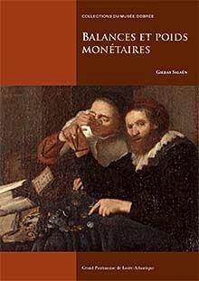 Balances et poids monétaires - Grand patrimoine de Loire-Atlantique - 9791095263036 -