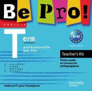 Be Pro! Terminale Bac Pro - Teachers' Kit - Ed.2011 - hachette - 3095561958393 -