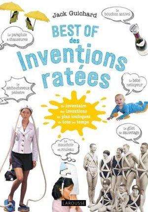 Best of des inventions ratées - larousse - 9782035977410 -