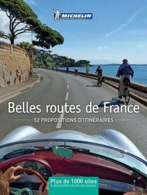 Belles routes de France - Michelin - 9782067208445 -