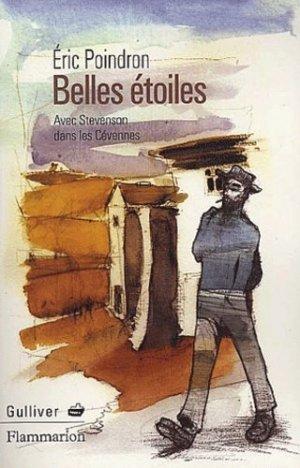 Belles étoiles. Avec Stevenson dans les Cévennes - Flammarion - 9782080681140 -