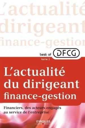 Best of DFCG L'actualité du dirigeant finances-gestion - Eyrolles - 9782212555356 -