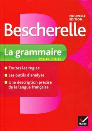 Bescherelle - La grammaire pour tous - hatier - 9782218952005 -