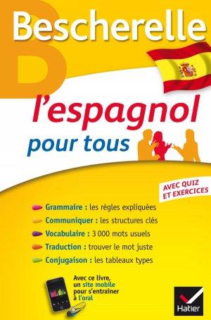 Bescherelle L'Espagnol pour Tous - hatier - 9782218978876 -