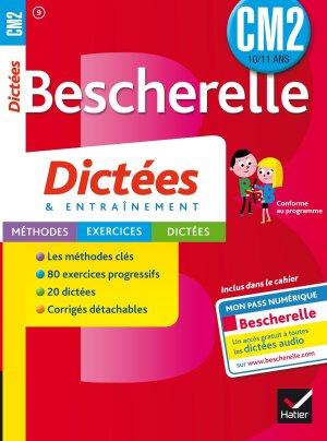 Bescherelle Dictées CM2 - hatier - 9782218989742