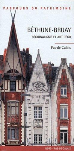 Béthune-Bruay, régionalisme et Art déco - lieux dits - 9782362190216 -