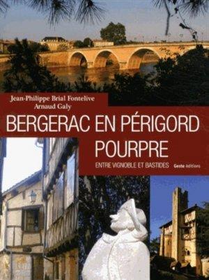 Bergerac en Périgord pourpre. Entre vignoble et bastides - geste - 9782367460338 - majbook ème édition, majbook 1ère édition, livre ecn major, livre ecn, fiche ecn