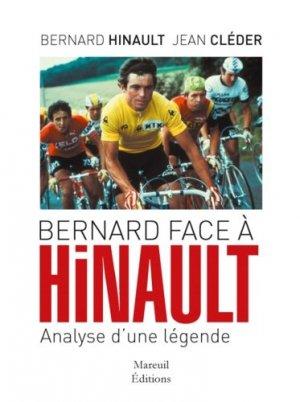 Bernard face à Hinault. Analyse d'une légende - mareuil - 9782372540360 -