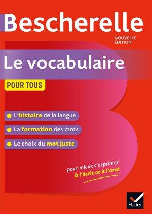 Bescherelle Le vocabulaire pour tous - hatier - 9782401052550 -