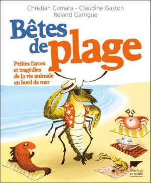 Bêtes de plage - delachaux et niestle - 9782603020197 -