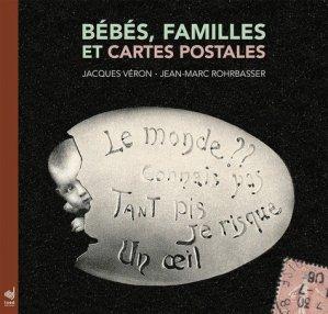 Bébés, familles et cartes postales. De 1900 à 1950 - INED - 9782733210611 -