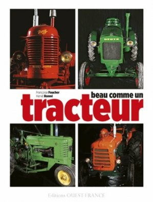 Beau comme un tracteur - ouest-france - 9782737361548 -