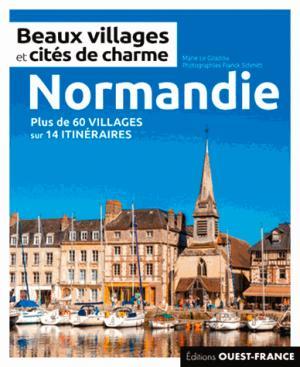 Beaux villages et cités de charme de Normandie - ouest-france - 9782737376467 -
