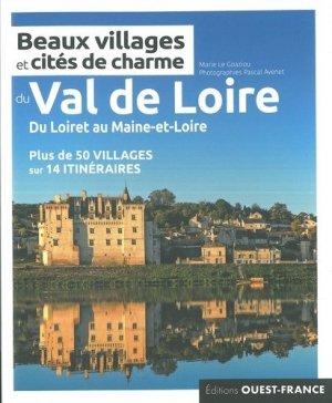 Beaux villages et cités de charme du Val-de-Loire - Ouest-France - 9782737379376 -
