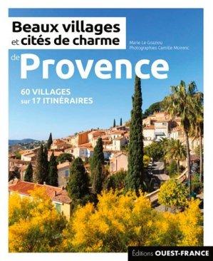 Beaux villages et cités de charme de Provence - Ouest-France - 9782737382130 -