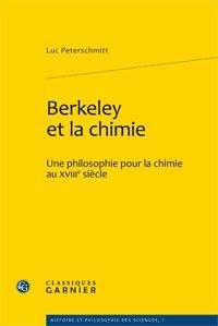 Berkeley et la chimie - classiques garnier - 9782812402661 -