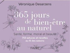 Beauté et santé au naturel, une recette par jour au gré des saisons - favre - 9782828915933 -