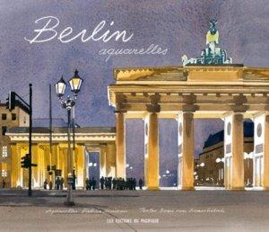 Berlin aquarelles - Pacifique - 9782878681864 -