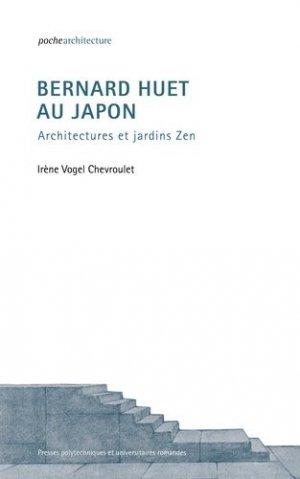 Bernard Huet au Japon - presses polytechniques et universitaires romandes - 9782889151851 -