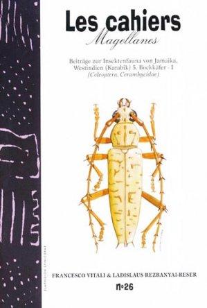 Beiträge zur Insektenfauna von Jamaika, Westindien (Karibik) 5. Bockkäfer - magellanes - 9782911545399 -