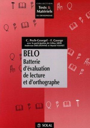 BELO Batterie d'évaluation de lecture et d'orthographe - solal - 9782914513968 -
