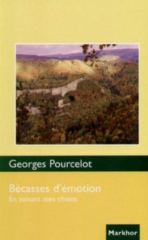 Bécasses d'émotions - markhor  - 9782916558035 -