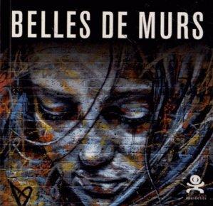 Belles de murs - Critères Editions - 9782917829271 -