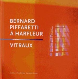 Bernard Piffaretti à Harfleur - la maison d'a cote - 9782930384382 -
