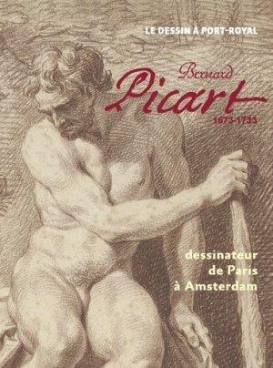 Bernard Picart (1673-1733). Dessinateur de Paris à Amsterdam - Snoeck - 9789461615459 -