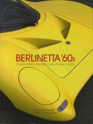 Berlinetta '60s. Coupés italiens d'exception des années soixante - Camino verde - 9791090267411 -