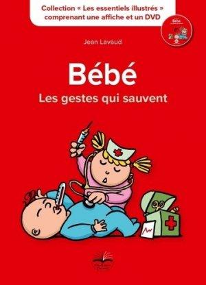 Bébé, les gestes qui sauvent - philippe duval - 9791090398832 -