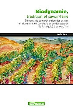 Biodynamie, tradition et savoir-faire - oenoplurimedia - 2225466134290 -