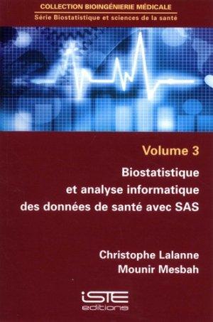 Biostatistique et analyse informatique des données de santé avec SAS - iste - 9781784053185