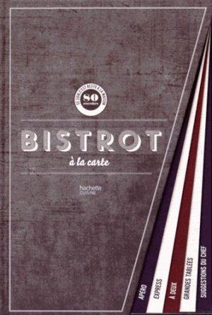 Bistrot à la carte - Hachette - 9782013963923 -